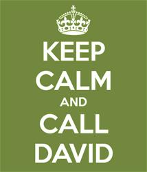Keep Calm and Call David