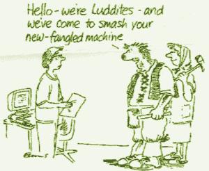 Luddites Joke
